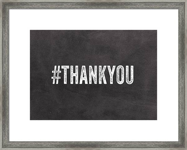 Thank You- Greeting Card Framed Print