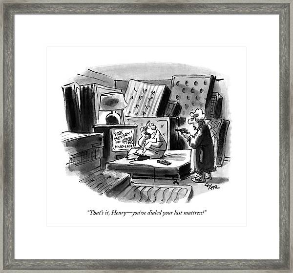 That's It, Henry - You've Dialed Your Last Framed Print