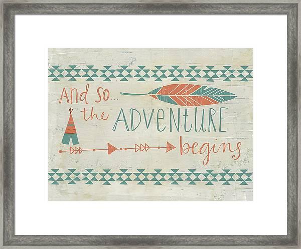 The Adventure Begins Framed Print