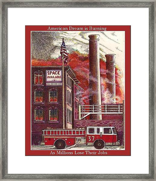 The American Dream Is Burning Framed Print by Ray Tapajna