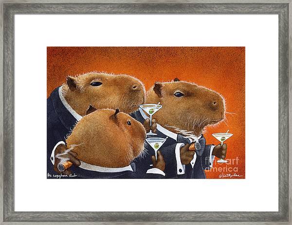 The Capybara Club... Framed Print