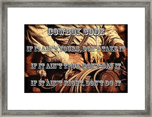 The Cowboy Code Framed Print