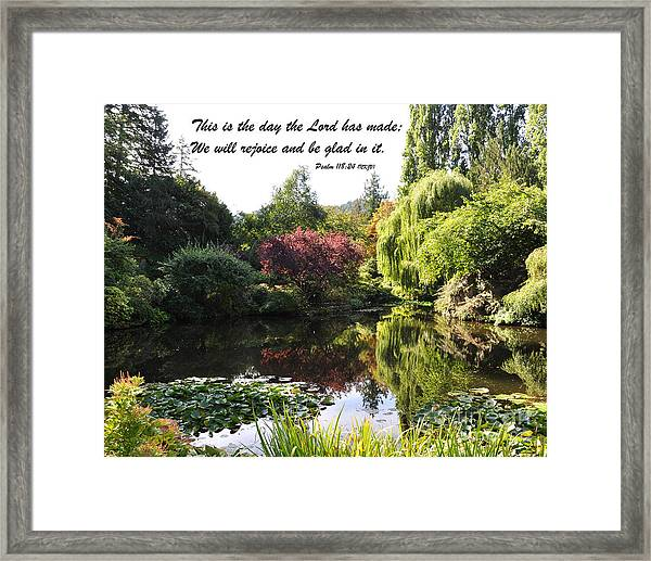 The Day The Lord Has Made Framed Print