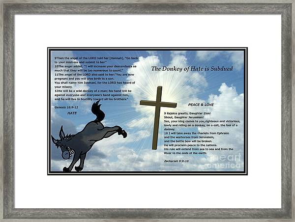 The Donkey Of Hate Is Subdued Framed Print