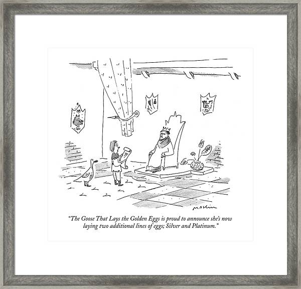 The Goose That Lays The Golden Eggs Is Proud Framed Print