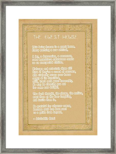 The Guest House Poem By Rumi Framed Print