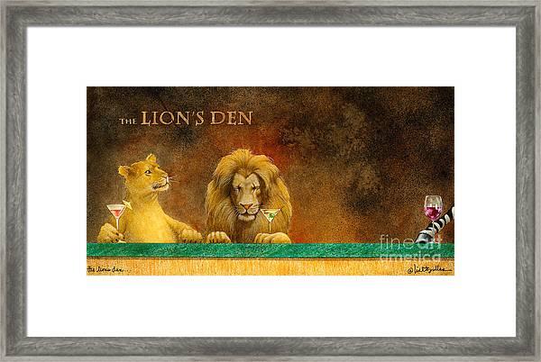 The Lion's Den... Framed Print