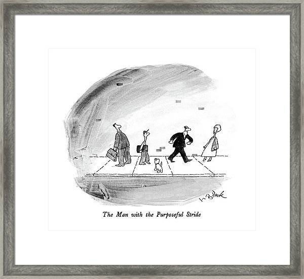 The Man With The Purposeful Stride Framed Print