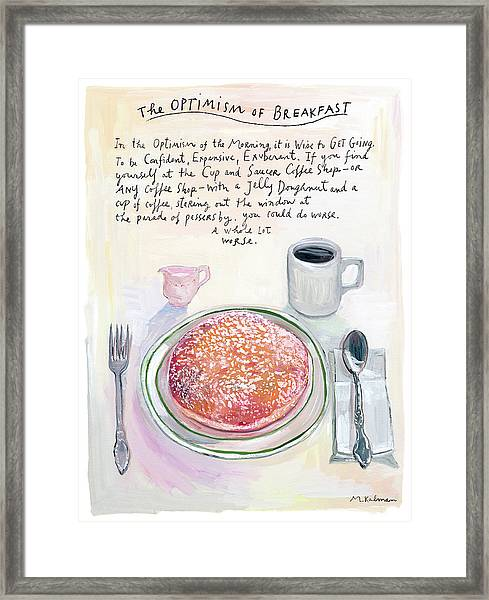 The Optimism Of Breakfast Framed Print