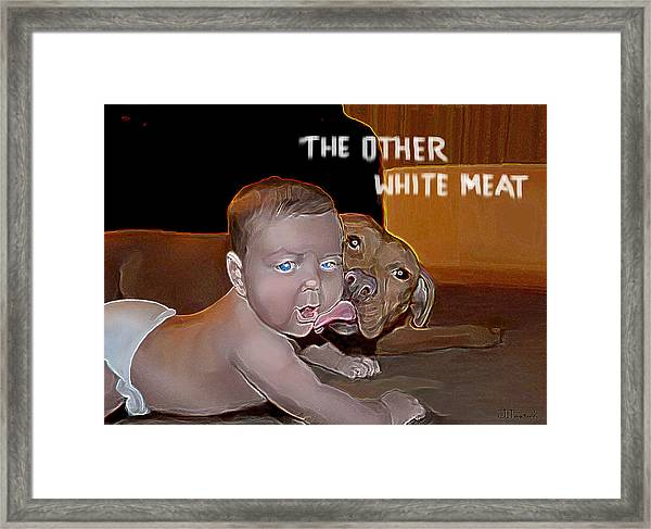 The Other White Meat Framed Print