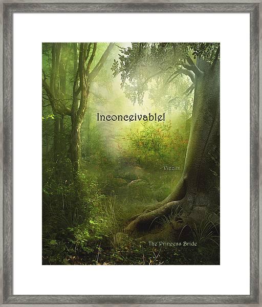 The Princess Bride - Inconceivable Framed Print
