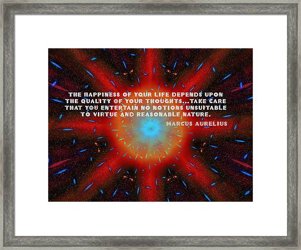 The Quality Of Your Thoughts Framed Print