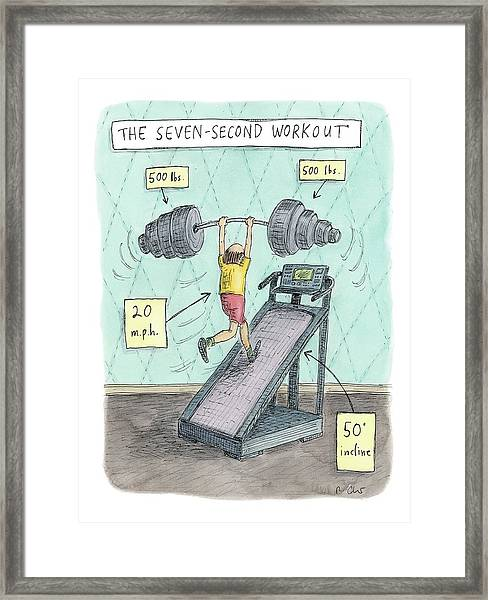 The Seven Second Workout Framed Print
