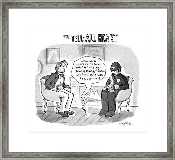 The Tell-all Heart Framed Print