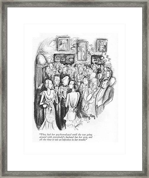 They Had Her Psychoanalyzed Until She Was Going Framed Print