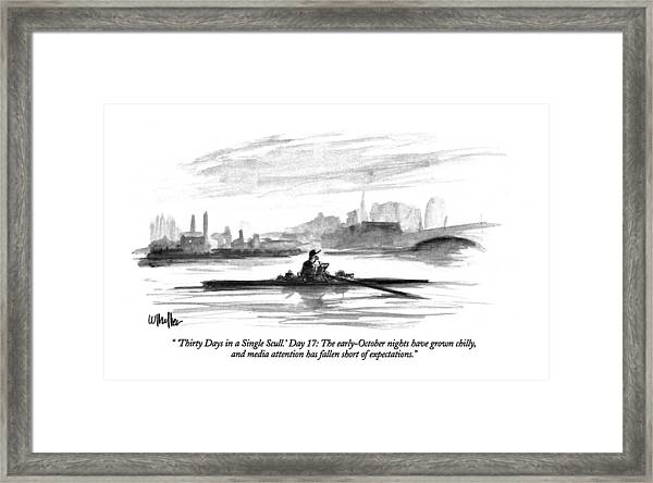 'thirty Days In A Single Scull.' Day 17: Framed Print