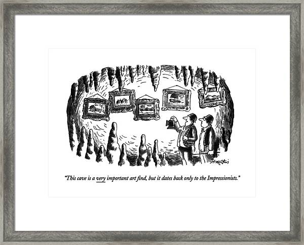 This Cave Is A Very Important Art ?nd Framed Print