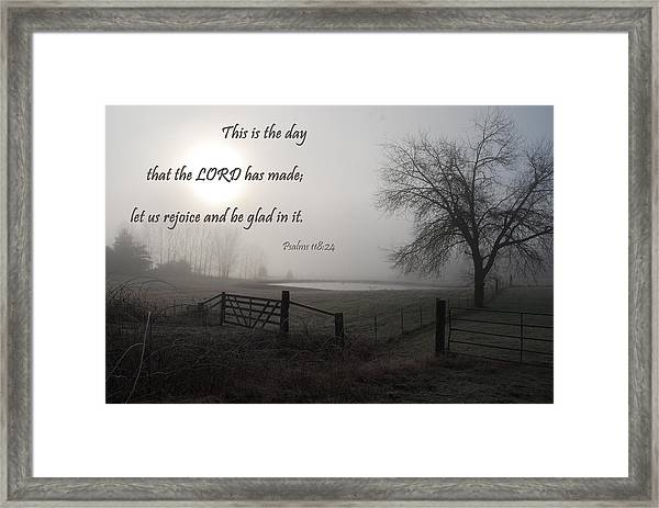 This Is The Day That The Lord Has Made Framed Print