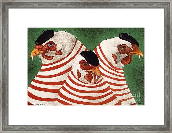Three French Hens... Framed Print
