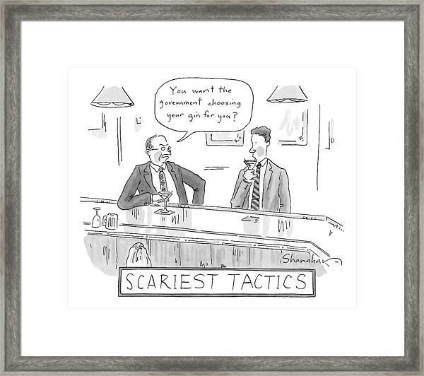 Title: Scariest Tactics.  Two Men Are Drinking Framed Print