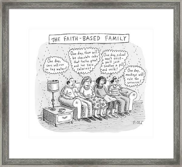 Title: The Faith-based Family. A Family Sits Framed Print