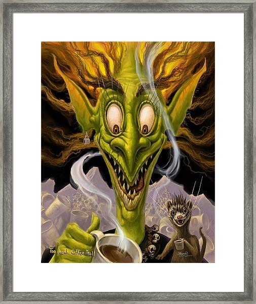 Too Much Coffee Troll Framed Print