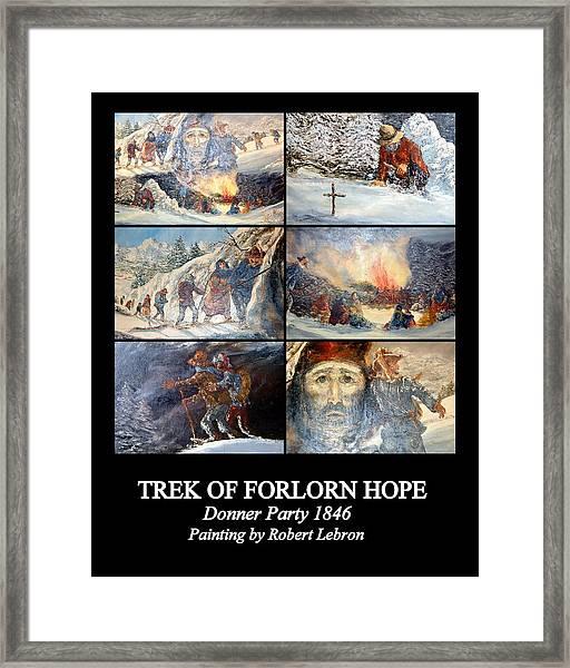 Trek Of Forlorn Hope Framed Print