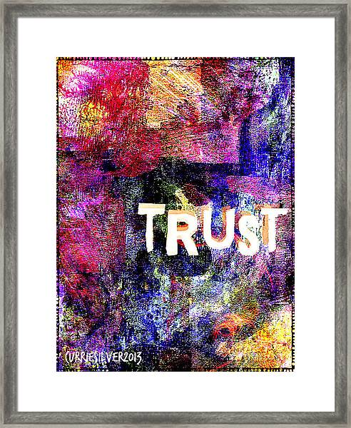 Trust Framed Print by Currie Silver