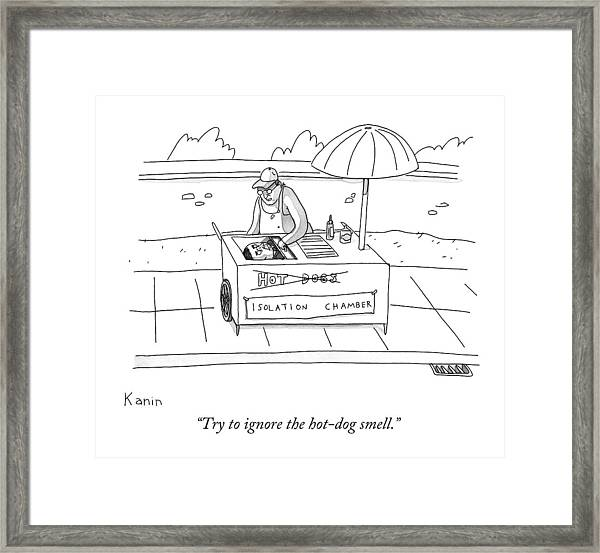 Try To Ignore The Hot-dog Smell Framed Print