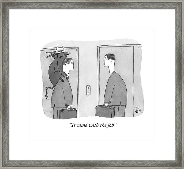 It Came With The Job Framed Print