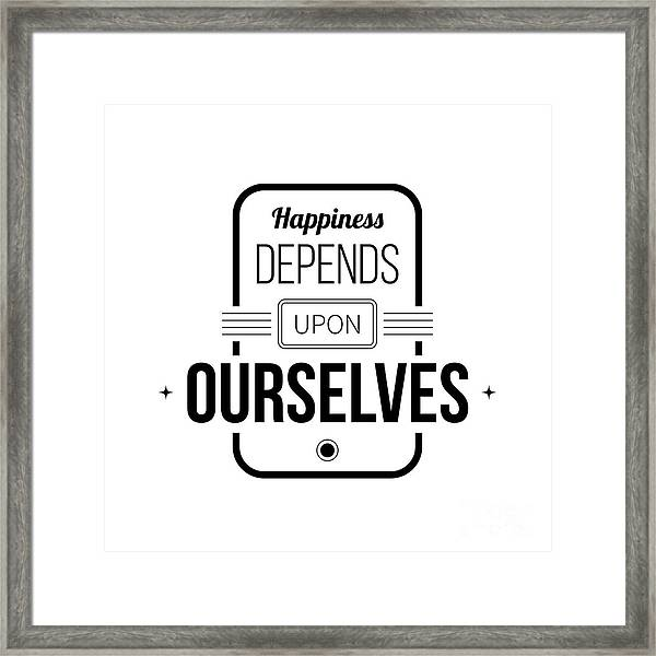 Typographic Poster With Aphorism Framed Print