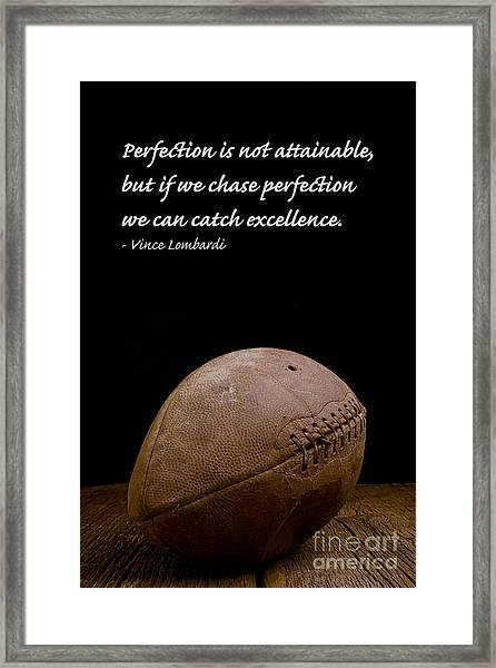 Framed Print featuring the photograph Vince Lombardi On Perfection by Edward Fielding