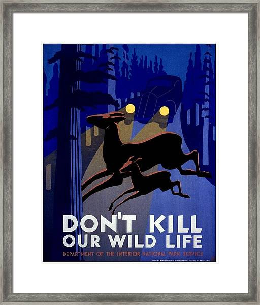 Vintage Poster - Don't Kill Our Wild Life Framed Print
