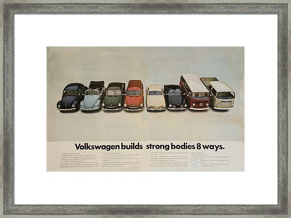 Volkswagen Builds Strong Bodies 8 Ways Framed Print