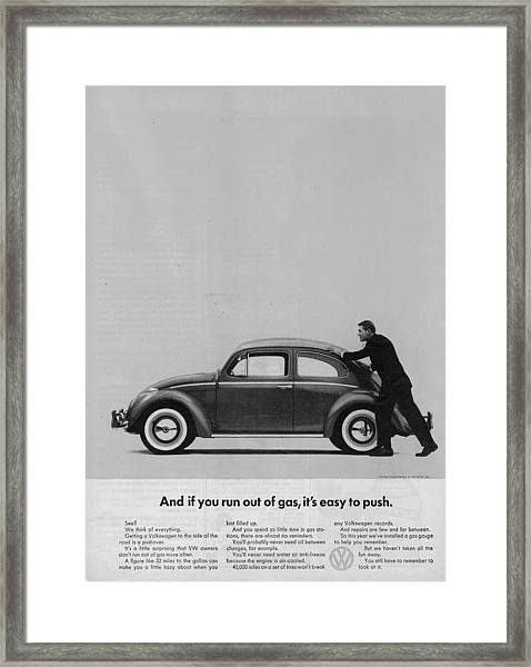 Vw Beetle Advert 1962 - And If You Run Out Of Gas It's Easy To Push Framed Print