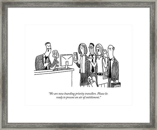 We Are Now Boarding Priority Travellers. Please Framed Print by Tom Chitty