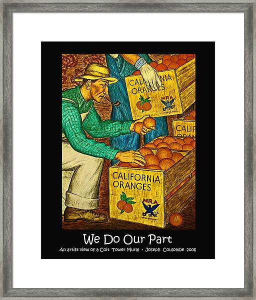 We Do Our Part Framed Print