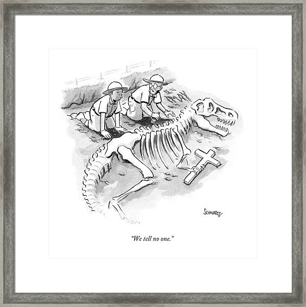 We Tell No One Framed Print