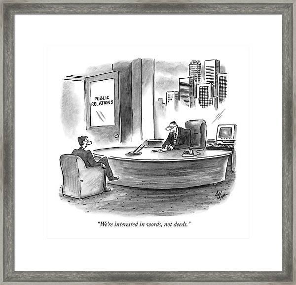 We're Interested In Words Framed Print