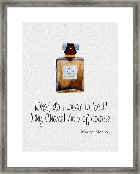 What Do I Wear In Bed? Framed Print
