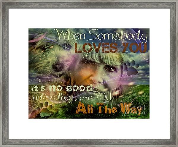 When Somebody Loves You - 3 Framed Print