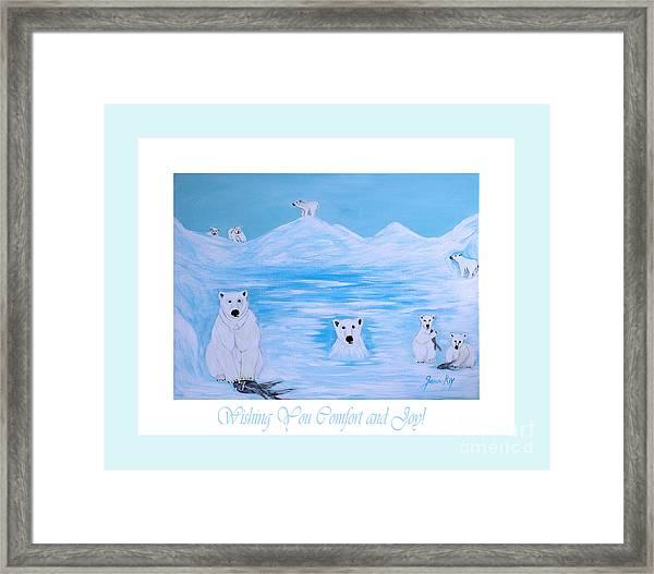 Wishing You Comfort And Joy Framed Print