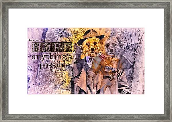 With Hope Anything Is Possible 3 Framed Print