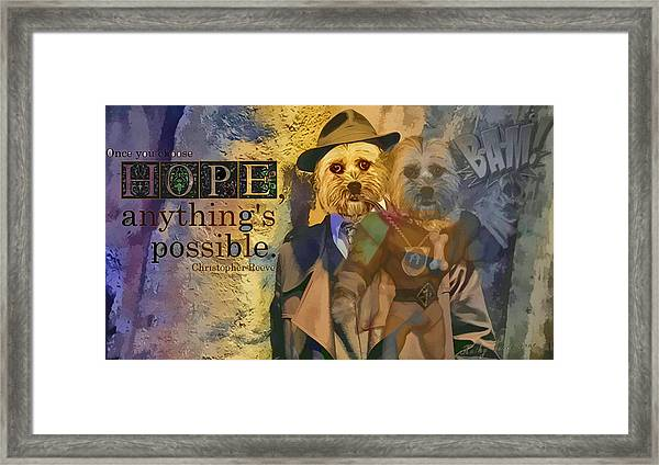 With Hope Anything Is Possible 5 Framed Print