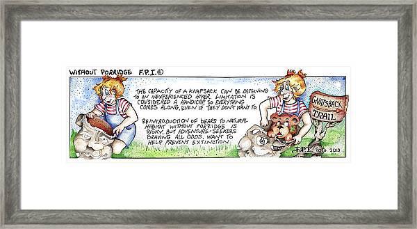 Without Porridge Fpi Cartoon Framed Print