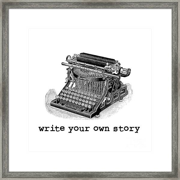 Write Your Own Story Framed Print