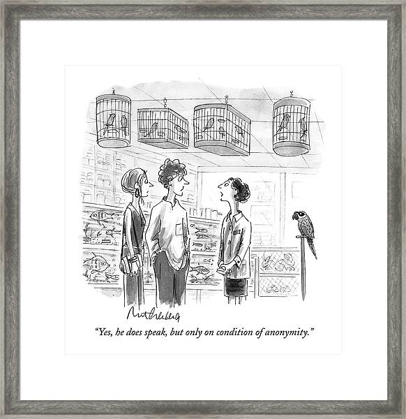 Yes, He Does Speak, But Only On Condition Framed Print