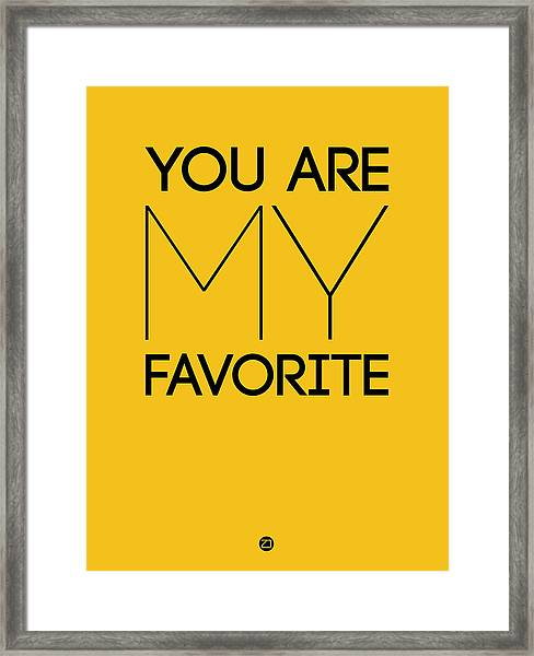 You Are My Favorite Poster Yellow Framed Print