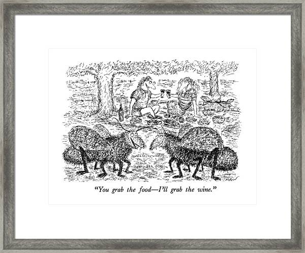You Grab The Food - I'll Grab The Wine Framed Print
