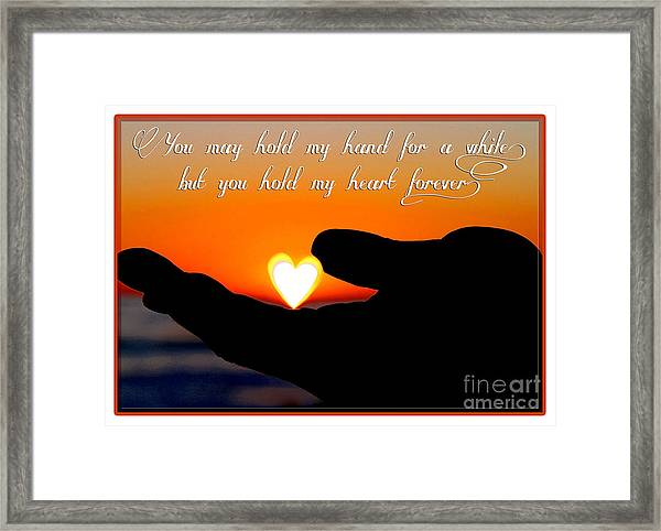 You Hold My Heart Forever By Diana Sainz Framed Print